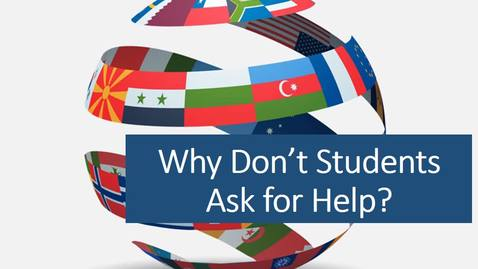 Thumbnail for entry Working with Multilingual Learners Why Don't Students Ask for Help video