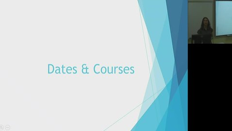 Video 2 Dates and Courses