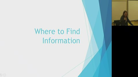 Video 6 Where to Find Information