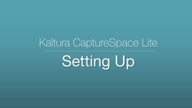 Thumbnail for entry CaptureSpace Lite - Setting Up