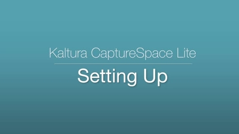CaptureSpace Lite - Setting Up