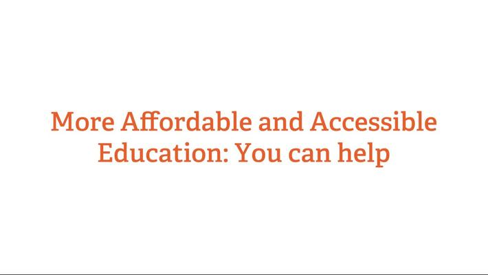 More Affordable & Accessible Education