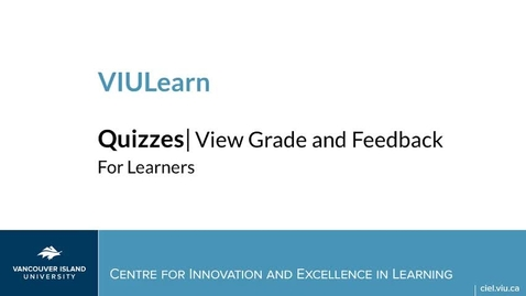 Thumbnail for entry VIULearn: Accessing Quiz Feedback