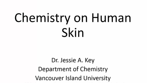 Thumbnail for entry Chemistry on Human Skin