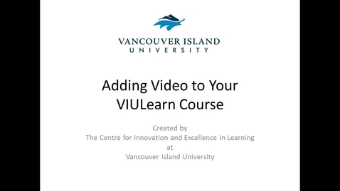 Thumbnail for entry Adding VIUTube and YouTube videos  to your VIULearn course