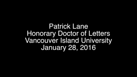 Thumbnail for entry Patrick Lane Speech Convocation January 2016