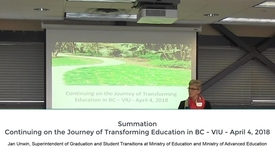 Thumbnail for entry Jan Unwin - Summation - Continuing on the Journey of Transforming Education in BC - April 2018