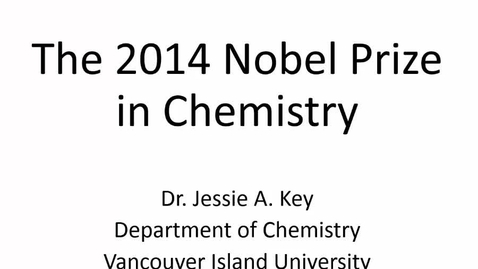 Thumbnail for entry The 2014 Nobel Prize in Chemistry