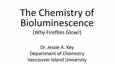 Thumbnail for entry The Chemistry of Bioluminescence