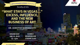 "Thumbnail for entry Dorothy Barenscott - ""What Stays in Vegas..."" Excess, Influence, and the New Business of Art 001"