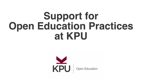 Thumbnail for entry Support for Open Educational Practices at KPU