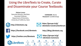 Thumbnail for entry Webinar recording: Using the LibreTexts to Create, Curate and Disseminate your Course Textbooks