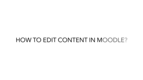 Thumbnail for entry How to Edit Content in Moodle