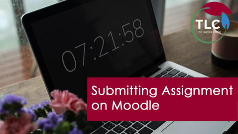 Thumbnail for entry Submitting Assignments in Moodle