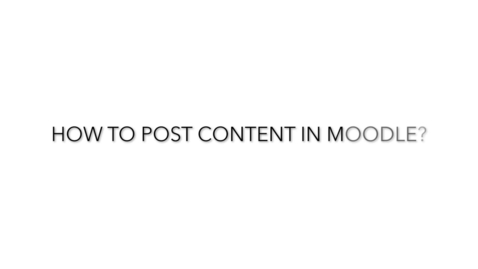 Thumbnail for entry How to Post Content in Moodle