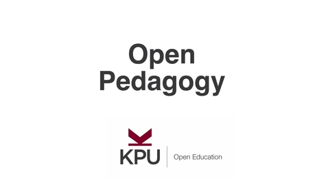 Thumbnail for entry What is Open Pedagogy?
