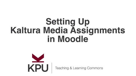 Thumbnail for entry Kaltura Media Assignment Instructor & Student Views