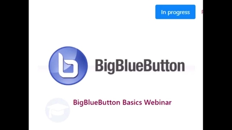 Thumbnail for entry BigBlueButton Basics Webinar