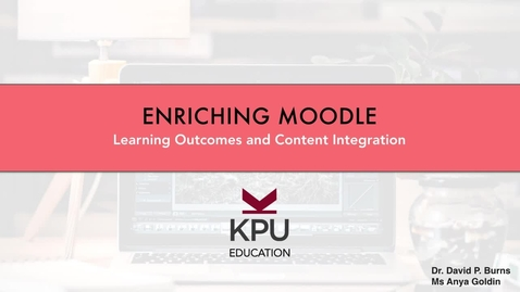 Thumbnail for entry Enriching Moodle - Learning Outcomes & Content Integration