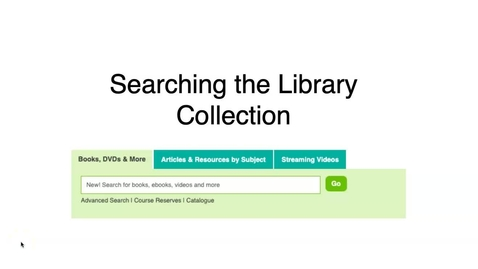 Thumbnail for entry Searching the Library Collection